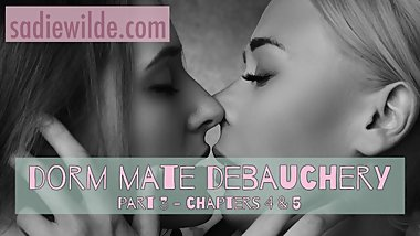 Dorm Mate Debauchery, Part 3 - A First Time Lesbian Romance - Erotic Story